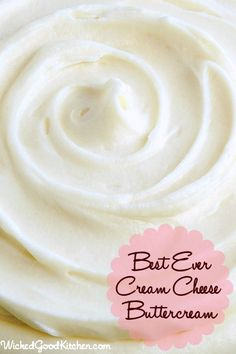 Best Ever Cream Cheese Buttercream by WickedGoodKitchen.com ~ Buttery-rich yet light and fluffy cream cheese buttercream that is perfectly sweet and pipes beautifully! #cake #dessert #filling #frosting #recipe