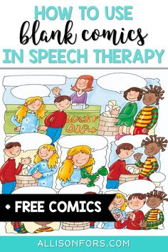 Speech therapy activity idea! Blank comics are an engaging activity that are great for younger and older students alike and allow for a wide range of language skills to be targeted! #speechtherapy #language