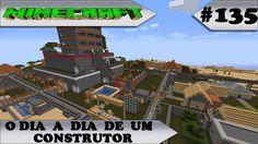 MINECRAFT O dia a dia de um construtor #135