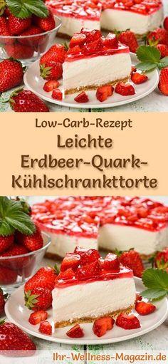Rezept für eine kohlenhydratarme Erdbeer-Quark-Torte: Die kohlenhydratarme, kalorienreduzierte ...   - Low carb ‼️ - #Carb #die #eine #ErdbeerQuarkTorte #für #kalorienreduzierte #kohlenhydratarme #Rezept