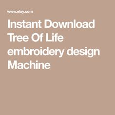 Instant Download Tree Of Life embroidery design Machine