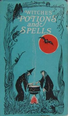 """""""Witches' Potions and Spells,"""" vintage Halloween book by Kathryn Paulsen and Maggie Jarvis I love old images like this. Witches have always been my favorite Halloween icon! Halloween Tags, Halloween Books, Holidays Halloween, Halloween Crafts, Happy Halloween, Halloween Decorations, Halloween Witches, Halloween Costumes, Halloween Stuff"""