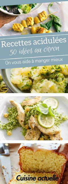 50 recettes délicieusement acidulées avec du citron - recette citron - dessert citron - tarte citron - crème citron - poulet citron