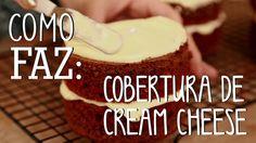 Como Faz: Cobertura de Cream Cheese #TorradaTorrada