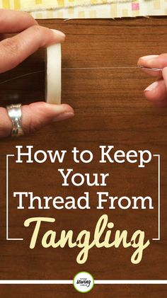 One of the biggest annoyances of hand sewing is getting thread all tangled up. Leah Rybak gives us a helpful tip to help prevent this problem. Using beeswax helps the thread from sticking together and makes hand sewing a much more enjoyable experience.