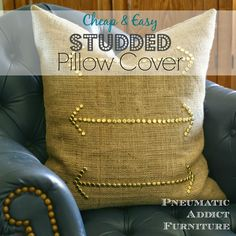 Pneumatic Addict : Cheap & Easy Studded Pillow Cover