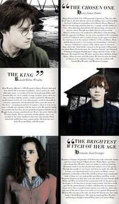 The Golden Trio. Harry Potter - the chosen one. Ron Weasley - the king. Hermione Granger - the brightest witch of her age.