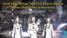 Inner Earth to Reveal themselves to Humanity
