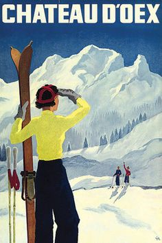 vintage ski posters | Diggelmann 'Chateau d'Oex' (circa 1930) is estimated at £2,000-£ ...