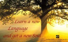 Learn a new Language and get a new Soul | Language Quote | Learn Italian with www.iofs.eu