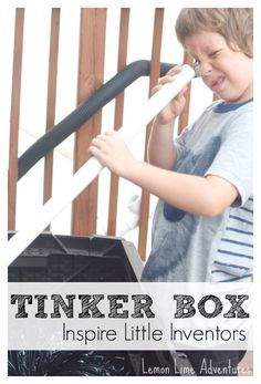 Tinker Box for Inspiring Little Inventors | Make an Outdoor Tinkering Station with found objects!