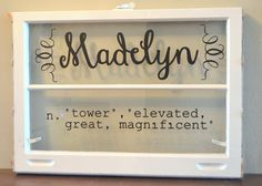 Personalized antique window for child's room-child's name and name meaning-custom font choice Antique Windows, Old Windows, Custom Windows, Custom Fonts, Names With Meaning, Child's Room, Glass Etching, Kid Names, Meant To Be