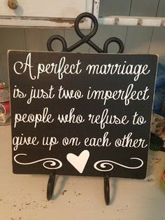 A Perfect Marriage. Sorry no such thing as a perfect marriage.even though some tend to think so. Life Quotes Love, Cute Quotes, Great Quotes, Quotes To Live By, Inspirational Quotes, Daily Quotes, Perfect Marriage, Love And Marriage, Happy Marriage