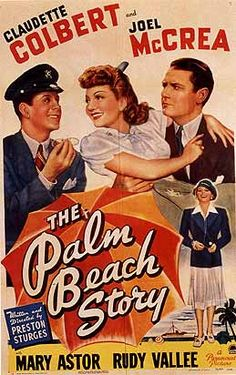 """The Palm Beach Story"" (1942) with Claudette Colbert and Joel McCrea."