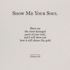 Ideas quotes poetry thoughts nikita gill for 2019 Nikita Gill, Motivacional Quotes, Poetry Quotes, Words Quotes, Sayings, Qoutes, Old Soul Quotes, Soul Poetry, Love Quotations