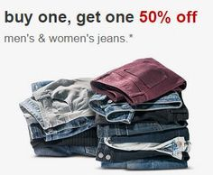 Buy one get one 50% off all Men's and Women's Jeans through 1/24