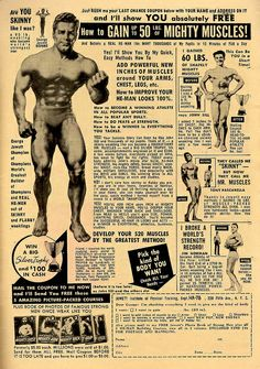 They forgot to tell ya that you would have to wear speedos too. Vintage Advertisements, Vintage Ads, Masculine Traits, Oil City, Silver Age Comics, Commercial Ads, Physical Development, Classic Comics, Old Ads