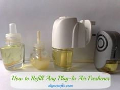 How to Refill Any Plug-in Air Freshener. ~ I used this for my febreze car vent freshener & added uplifting yet calming #essentialoils.