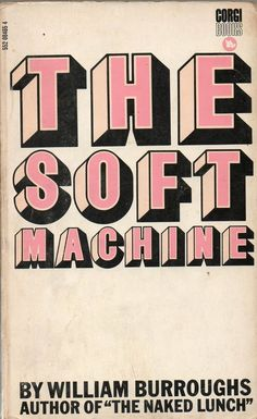 The Soft Machine by William Burroughs, Corgi Books - Fonts In Use