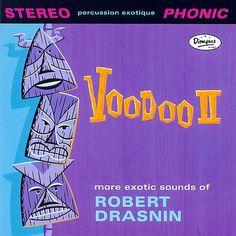Robert Drasnin - Voodoo II  ( 2007 )