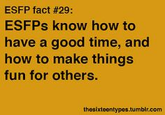 ESFP fact #29. Learn more about personality type and making life easier at www.pixiesdidit.com.