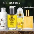 Best hair oils to speed up hair growth