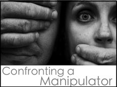 Confronting a Manipulator