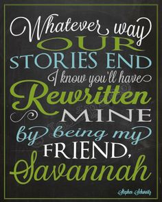 """From the Broadway musical Wicked song """"For Good"""" Quote - """"Whatever way our stories end, I know you'll have rewritten mine by being my friend"""" - CUSTOM Personalized Name Green Blue Chalkboard Printable. The perfect Going Away, Farewell, Moving, Graduation, or Friendship gift for a Co-worker, Boss, Supervisor, Assistant, or Friend - or as Wall Art, Office Decor or Home Decor! Check the shop for more colors, variations & Wicked quotes!! www.etsy.com/shop/jalipeno"""