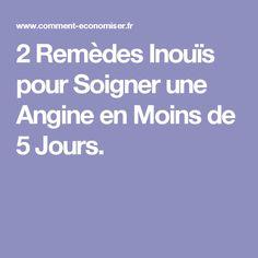 2 Remèdes Inouïs pour Soigner une Angine en Moins de 5 Jours.