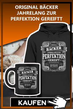 ORIGINAL BÄCKER JAHRELANG ZUR PERFEKTION GEREIFTT Lustiges Bäcker Bäckerin T-Shirt, Tasse, Pully Geschenk als Weihnachtsgeschenk, Geschenkideen zum Geburtstag. #Bäcker Sprüche Lustig #Bäcker Geschenk #Bäcker Weihnachtsgeschenk #Bäckerin Spruch Lustig #Bäckerin Geschenk #Bäckerin Weihnachtsgeschenk #bäcker lustig #bäcker sprüche #bäcker geburtstagsgeschenk #bäckerin spruch #bäckerin lustig #bäckerin geburtstagsgeschenk #backen spruch #backen geschenk #bäcker geschenkideen #bäckerin… Sweatshirts, Fashion, Baking Gift, Gifts For Birthday, Christmas Presents, Funny Stuff, Funny Sayings, Moda, Fashion Styles