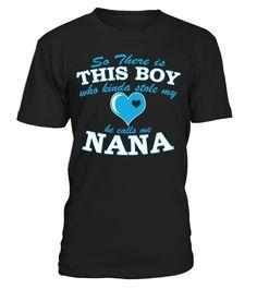 HE CALLS ME NANA  #image #grandma #nana #gigi #mother #photo #shirt #gift #idea