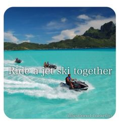 Best friend bucket list- ride jet skis together!! Great BFF vacation!