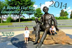 UPDATED FOR 2014! #Louisville Bucket List of best activities for families! Click me!!