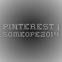 Pinterest | Someope2014