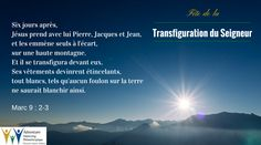 6 août 2015 - Marc 9 : 2-3 (Fête de la Transfiguration du Seigneur)