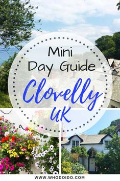 A Mini Day Guide to the Charming & Unique Village of Clovelly, North Devon, UK ⋆ Who do I do Romantic Destinations, Romantic Travel, Travel Destinations, Romantic Getaways, Devon And Cornwall, Devon Uk, Day Trips Uk, Uk Trip, Visit Uk