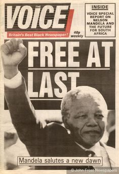 Nelson Mandela, freedom fighter and former President of post-apartheid South Africa Free At Last, Vintage Newspaper, Newspaper Design, Newspaper Headlines, Nobel Peace Prize, Headline News, Freedom Fighters, African American History, World History