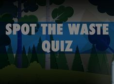QuizDiva - Spot the Waste Quiz Answers