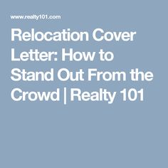Relocation Cover Letter: How to Stand Out From the Crowd | Realty 101