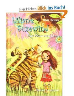 Liliane Susewind - Tiger küssen keine Löwen: Amazon.de: Tanya Stewner, Eva Schöffmann-Davidov: Bücher