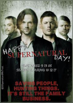 HAPPY SUPERNATURAL DAY!! Today was the first day spn was aired!! Xxx