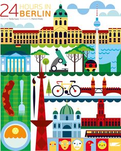 24 Hours in Berlin, Germany (World City Illustration by Patrick Hruby) Art Travel Poster Germany Europe, Berlin Germany, Germany Travel, City Poster, Poster S, Travel Illustration, Graphic Design Illustration, Flat Illustration, Berlin Travel