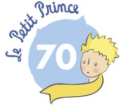 The Little Prince turns 70 this week. First published in New York in April the Little Prince has sold over 150 million copies worldwide. French Teaching Resources, Teaching French, 70th Anniversary, The Little Prince, France, Book Art, Books To Read, Fairy Tales, Writer