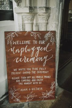 Unplugged ceremony sign for a natural, organic, Kinfolk inspired and bohemian wedding. Photography by Kat Hill.