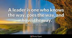 Leader Quotes - BrainyQuote