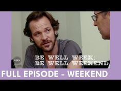 Chunky to Reasonable? Peter Sarsgaard -- The Key to Weight loss -- Be Well Weekend, Episode 2