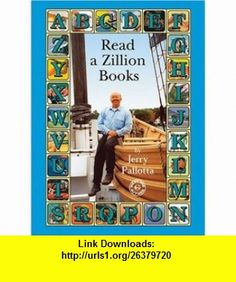 Read a Zillion  (Meet the Author) (9781572745971) Jerry Pallotta , ISBN-10: 1572745975  , ISBN-13: 978-1572745971 ,  , tutorials , pdf , ebook , torrent , downloads , rapidshare , filesonic , hotfile , megaupload , fileserve
