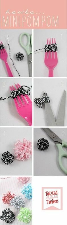 Plastic fork   string   scissors = mini pom pon! So much easier than trying to do it with little cardboard circles!
