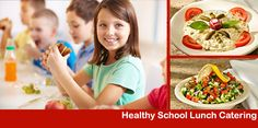 Healthy School Lunch Catering