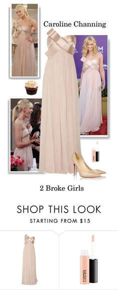 """""""Caroline Channing - 2 Broke Girls"""" by gone-girl ❤ liked on Polyvore featuring Notte by Marchesa, MAC Cosmetics, Christian Louboutin, 2brokegirls and carolinechanning"""